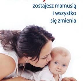 macierzynstwo-zostajesz-mamusia